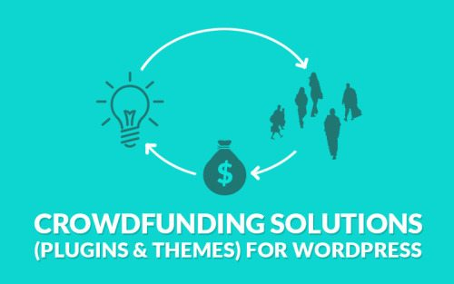8 Best Crowdfunding Solutions (Plugins & Themes) for WordPress