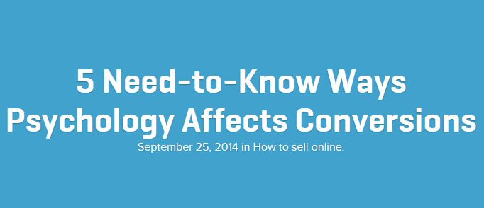 5 Need-to-Know Ways Psychology Affects Conversions