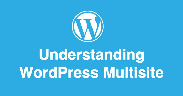 How To Install & Setup WordPress Multisite Network