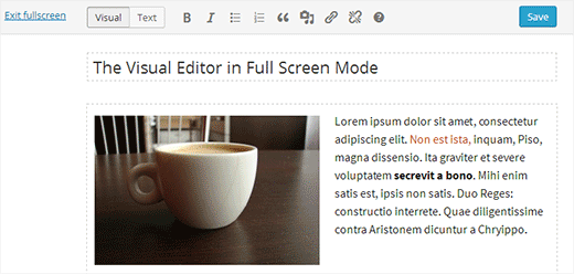 How to Use Distraction Free Full Screen Editor in WordPress