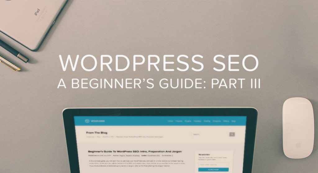 Beginner's Guide To WordPress SEO: Backlinks, Site Speed And More