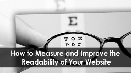 How to Measure and Improve the Readability of Your Website