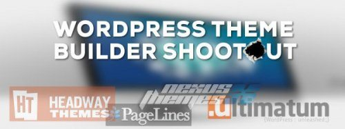 WordPress Theme Builder Shootout: The Contenders