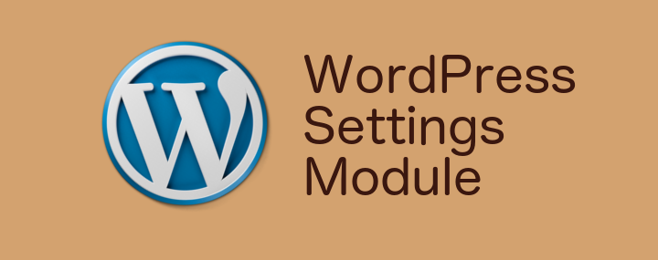 Announcing WordPress Settings Module