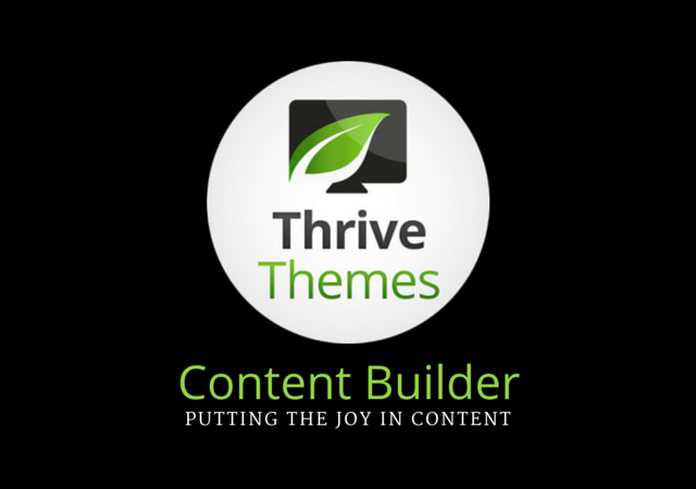 Thrive Content Builder Review: An Easy Way to Create Eye-Catching Layouts & Landing Pages