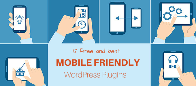 5 free plugins to make your WordPress website mobile friendly