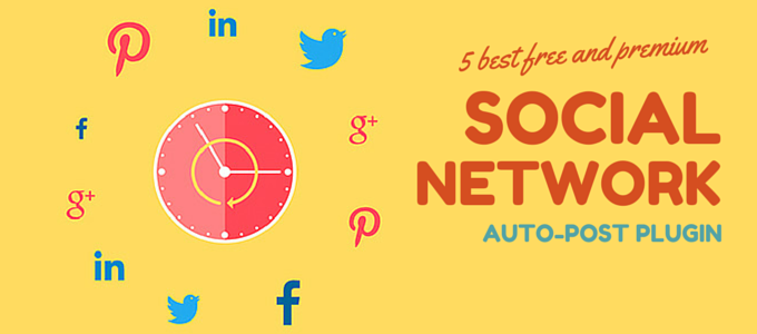5 social networks auto-poster WordPress plugins