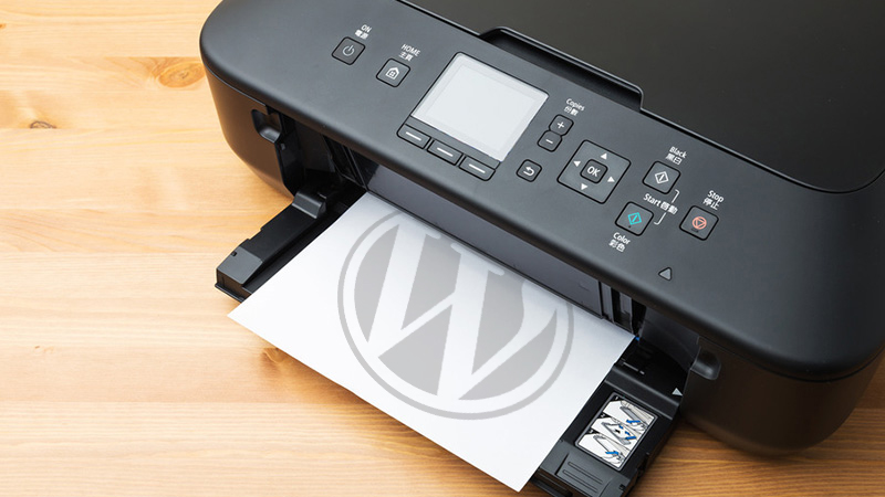 How to Make Sure Your WordPress Site Is Print-Ready