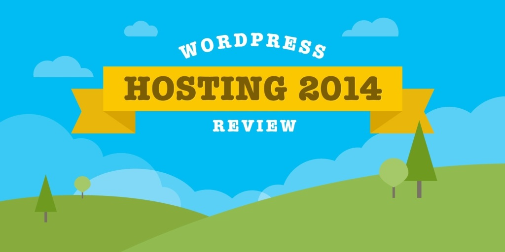 WordPress Hosting Review 2014 – Which hosting is the best?