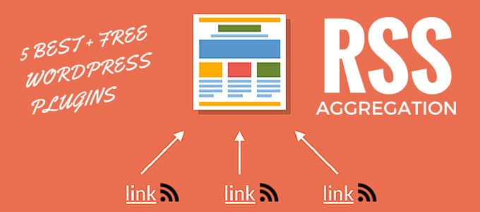 5 of the best free RSS Aggregation WordPress plugins