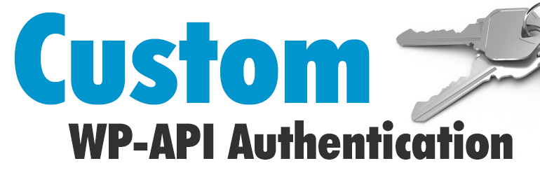 Custom WP-API Authentication