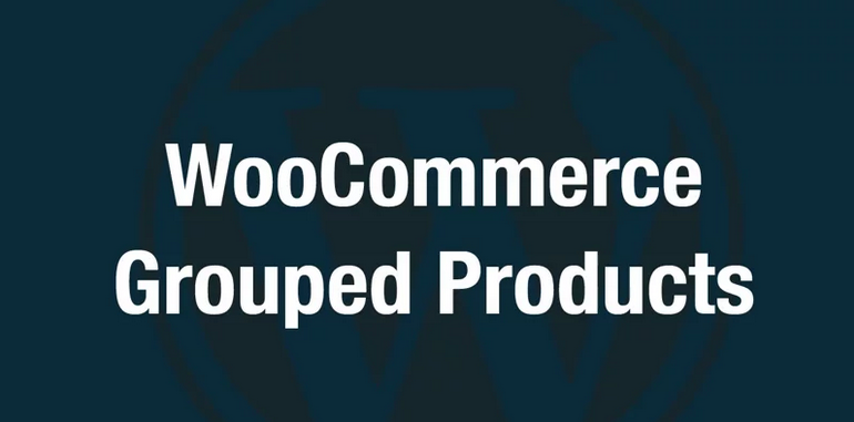 How To Set Up Grouped Products in WooCommerce