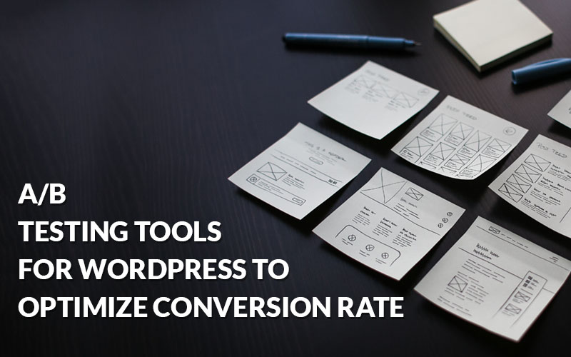 A/B Testing Tools for WordPress to Optimize Conversion Rate – Tutorial