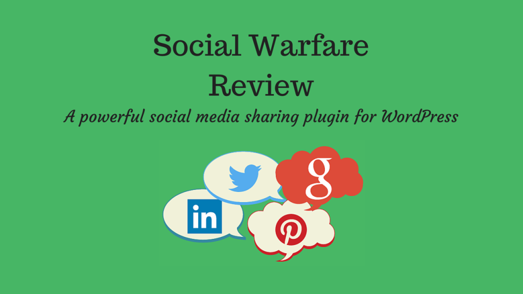 Social Warfare Review: A Powerful Social Media Sharing Plugin for WordPress