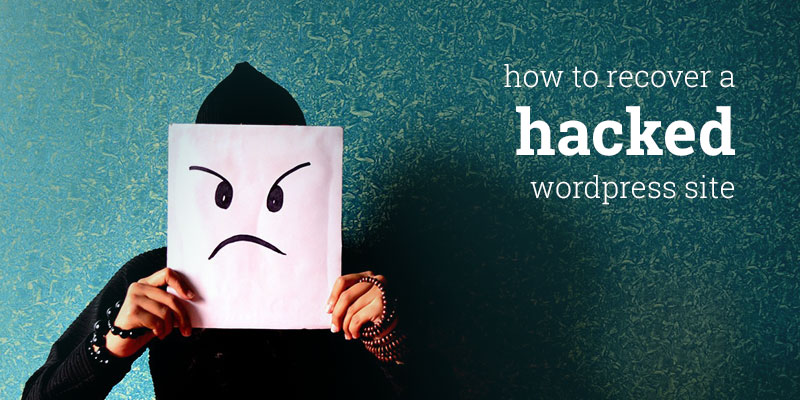 How to Recover a Hacked WordPress Site