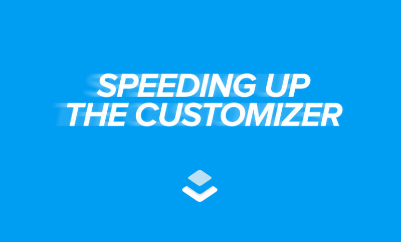 How to Speed up the WordPress Customizer
