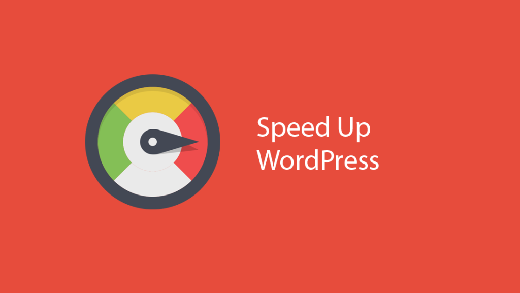 How To Speed Up Your WordPress Site ? A Complete Guide.