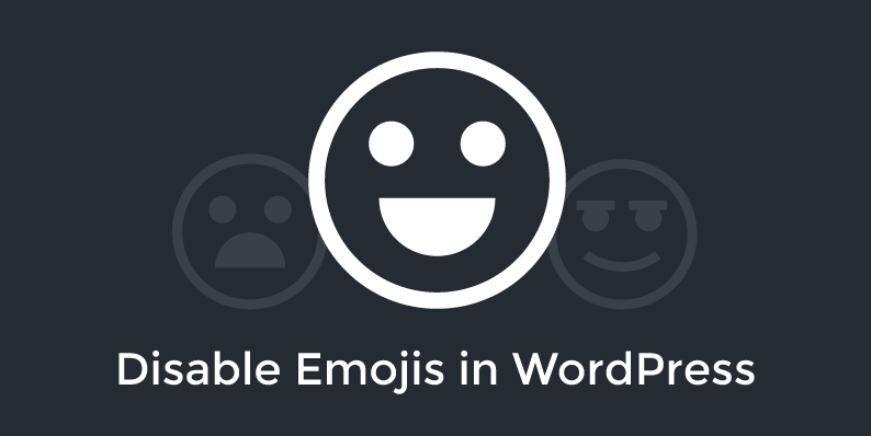 How to Disable Emojis in WordPress