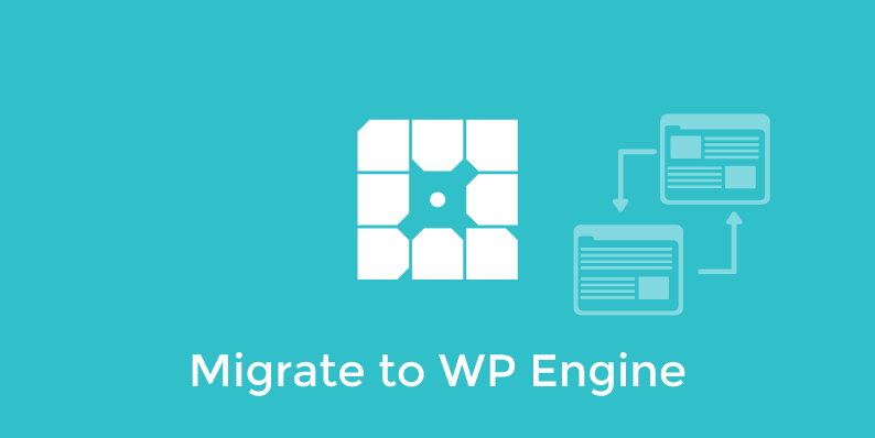 How to Migrate to WP Engine in Under 10 Minutes