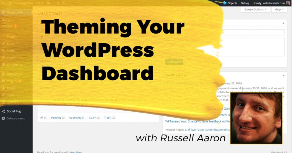 Theming your WordPress Dashboard: Leveraging the dashboard