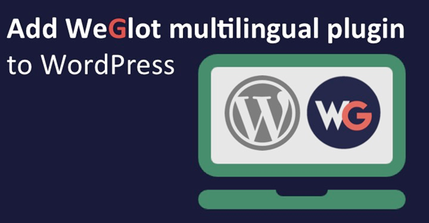 How to make WordPress website multilingual with Weglot Translate Plugin [Giveaway]