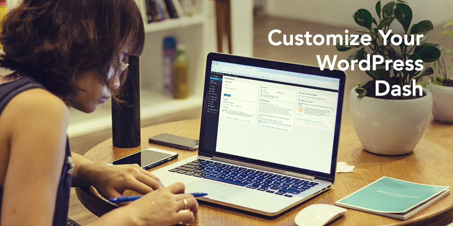 How to Customize Your WordPress Admin Dashboard