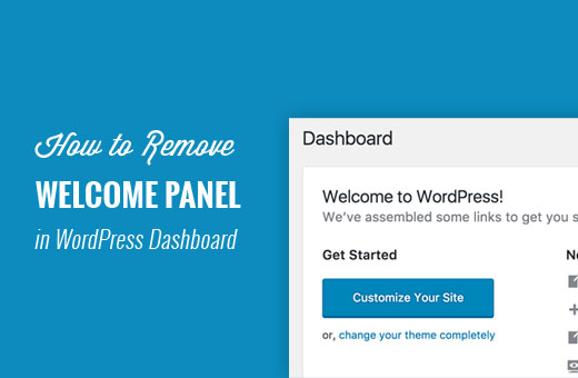 How to Remove the Welcome Panel in WordPress Dashboard