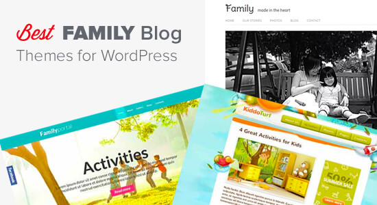 24 Best WordPress Themes for Family Blogs (2017)
